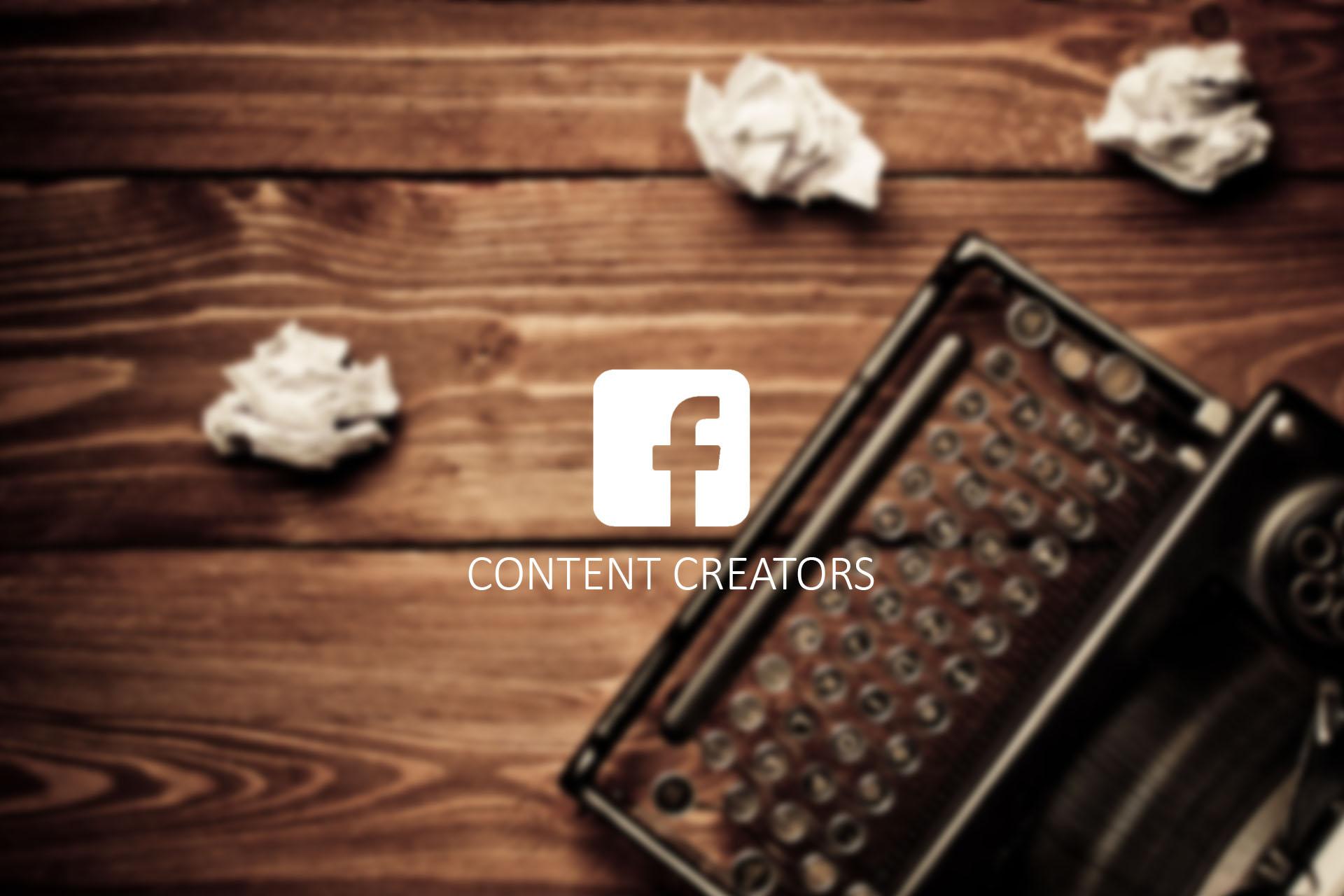 Facebook quiere Creadores de Contenido